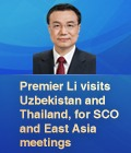 Premier Li visits Uzbekistan and Thailand, for SCO and East Asia meetings